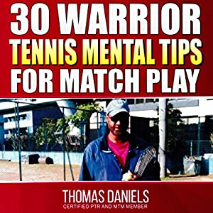 30 Warrior Mental Tips for Match Play Audiobook