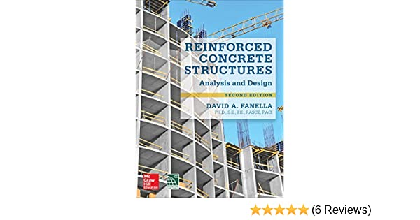 Reinforced concrete structures analysis and design second edition reinforced concrete structures analysis and design second edition david fanella phd se pe ebook amazon fandeluxe Images