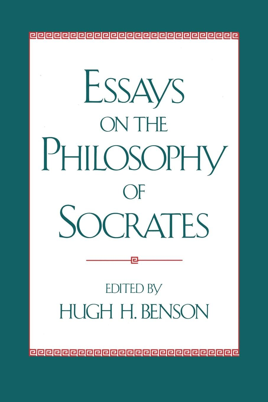 Essays on the Philosophy of Socrates by Oxford University Press