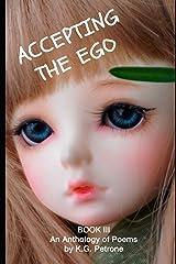 ACCEPTING THE EGO (Ego Anthology) Paperback