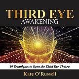 #3: Third Eye Awakening: 10 Techniques to Open the Third Eye Chakra
