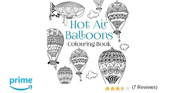 Amazon.com: Hot Air Balloons Colouring Book (9780750968003): The ...