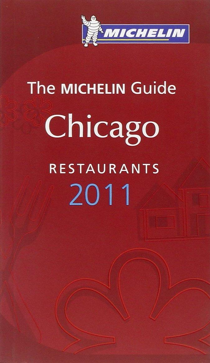 Chicago 2011. (Michelin Guides) PDF