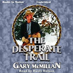 The Desperate Trail Audiobook
