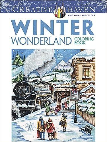 Amazon Creative Haven Winter Wonderland Coloring Book Adult 0800759805013 Teresa Goodridge Books