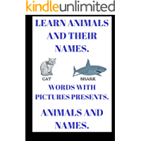 CHILDRENS BOOK ANIMALS AND NAMES: Childrens book for learning animal names with pictures.