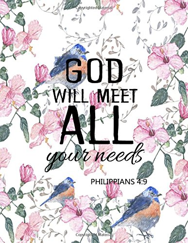 Download God Will Meet All Your Needs Philippians 4:9: Journal (Diary, Notebook) (Volume 14) pdf epub