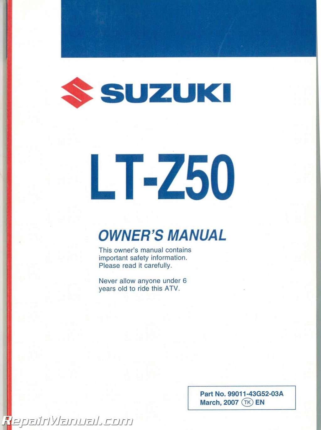 Download 99011-43G52-03A 2006 - 2008 Suzuki LT-Z50 QuadSport ATV Owners Manual pdf