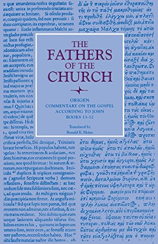 Commentary on the Gospel According to John, Books 13-32 (Fathers of the Church Patristic Series) (Origenes Commentary On The Gospel According To John)