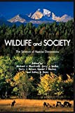 img - for Wildlife and Society: The Science of Human Dimensions book / textbook / text book