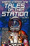 img - for Earth Station One Tales of the Station Vol. 2 (ESO Tales of the Station) (Volume 2) book / textbook / text book