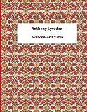 Anthony Lyveden, Dornford Dornford Yates, 1494875500