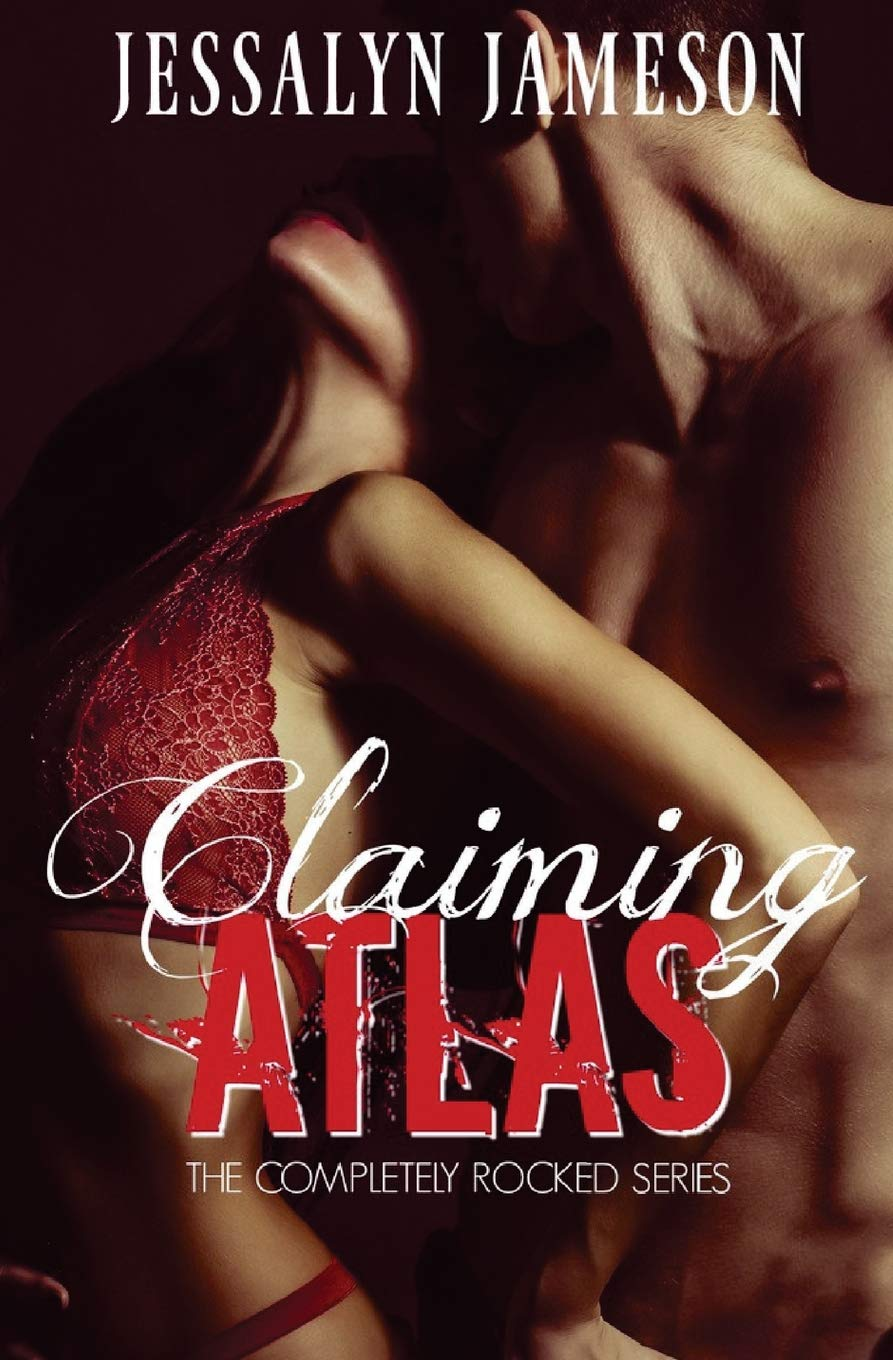 Claiming Atlas (Completely Rocked) (Volume 1) pdf