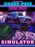 Grand Prix Road Tour Simulator