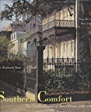 img - for Southern Comfort: The Garden District of New Orleans, 1800-1900 book / textbook / text book