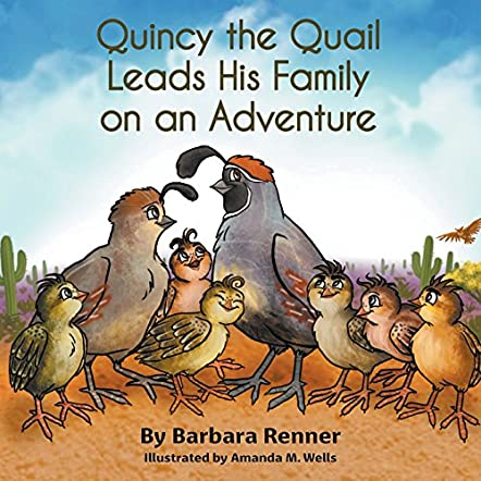 Quincy the Quail Leads His Family on an Adventure