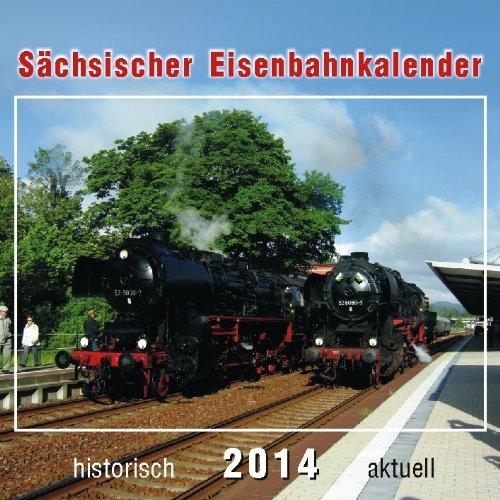 Sächsischer Eisenbahnkalender 2014