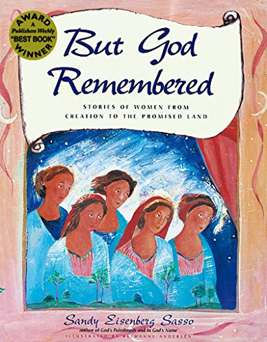 Cover of But God Remembered: Stories of Women from Creation to the Promised Land