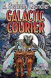Galactic Courier, A. Bertram Chandler, 1451638868