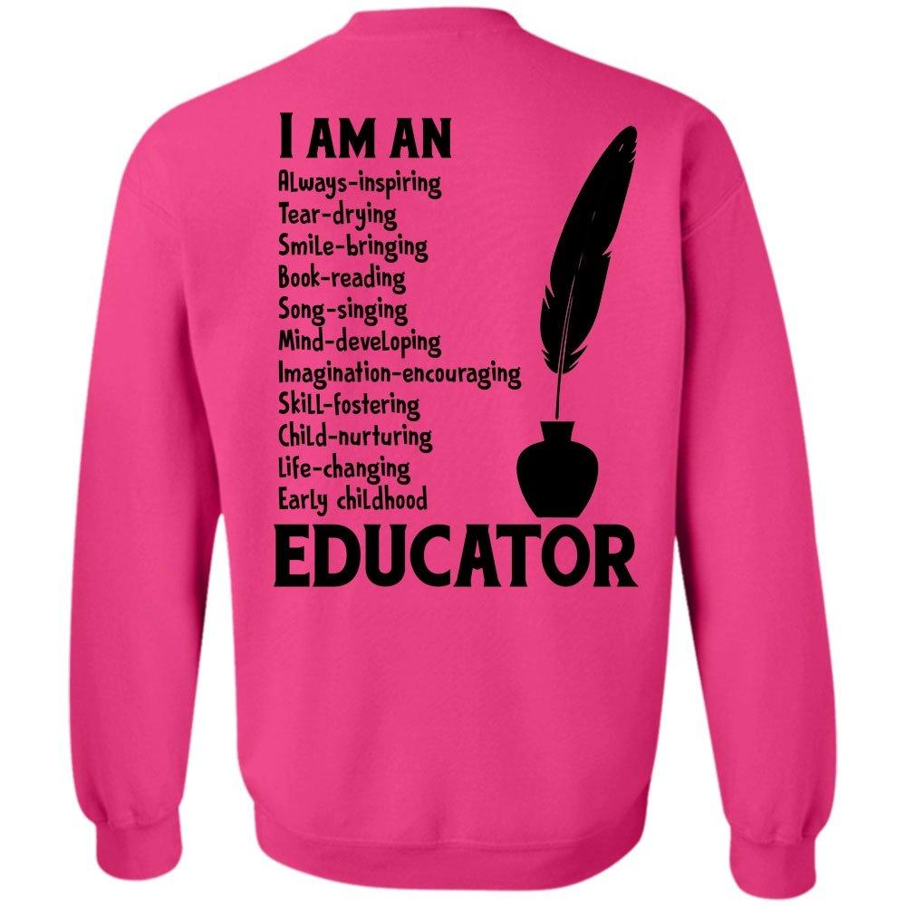 My Job T Shirt, I Am An Early Childhood Educator Sweatshirt