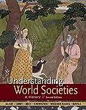 Understanding World Societies, Combined Volume: A History