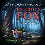 Penric's Fox: A Novella in the World of the Five Gods (Penric and Desdemona, Book 3)