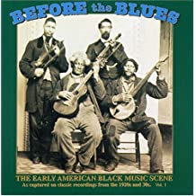 VARIOUS - BEFORE THE BLUES, VOLUME 1 - EARLY AMERI