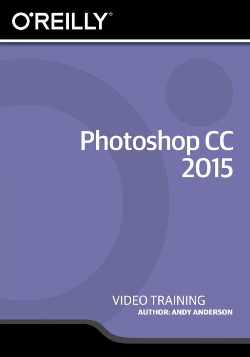 Photoshop CC 2015 [Online Code] by O'Reilly Media