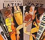 : Putumayo Presents: Latin Jazz