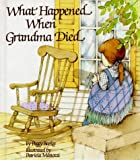 What Happened When Grandma Died?