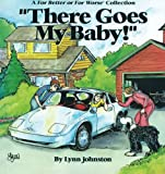 There Goes My Baby!, Lynn Johnston, 0836217233