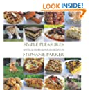Simple Pleasures: 50 Popular Recipes from PlainChicken.com