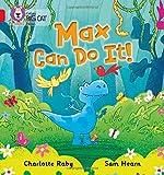 Max Can Do It!: Band 02B/Red B (Collins Big Cat Phonics)