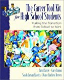 img - for The Career ToolKit for High School Students: Making the Transition from School to Work book / textbook / text book