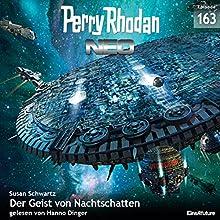 Der Geist von Nachtschatten (Perry Rhodan NEO 163) Hörbuch von Susan Schwartz Gesprochen von: Hanno Dinger