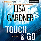 Touch & Go: A Novel   Lisa Gardner