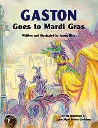 Gaston® Goes to Mardi Gras (Gaston® Series)