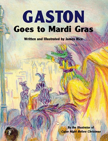 Gaston® Goes to Mardi Gras (Gaston® (Mardi Gras Series)