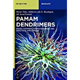 Pamam Dendrimers: Design, Synthesis, Characterization and Analytical Applications (de Gruyter Textbook)