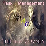 Task Management Magic | Stephen Covney