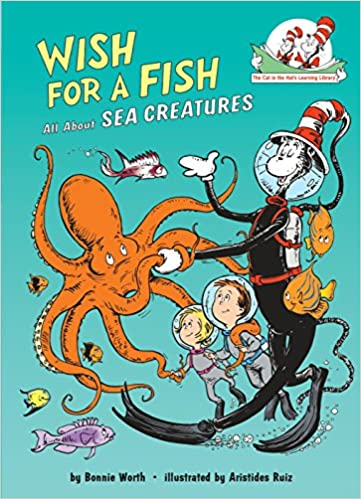 3ee575e57e1 Wish for a Fish  All About Sea Creatures (Cat in the Hat s Learning  Library)  Bonnie Worth  9780679891161  Amazon.com  Books