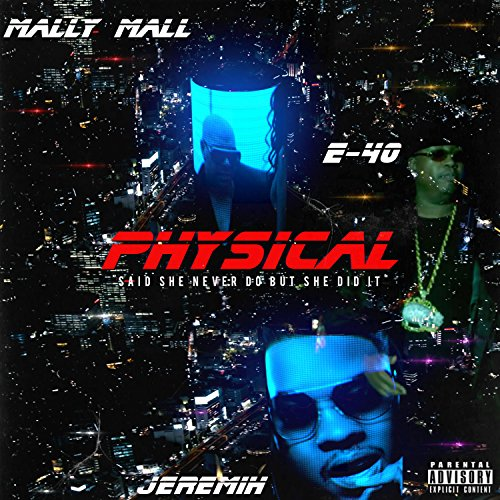 Physical [Explicit] - Mall The Empire