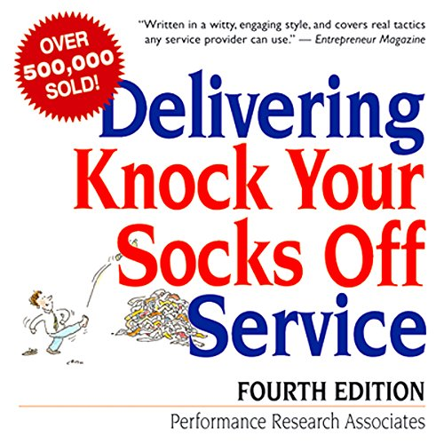 Delivering Knock Your Socks Off Service: Fourth Edition Audiobook [Free Download by Trial] thumbnail
