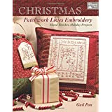 Christmas Patchwork Loves Embroidery: Hand...