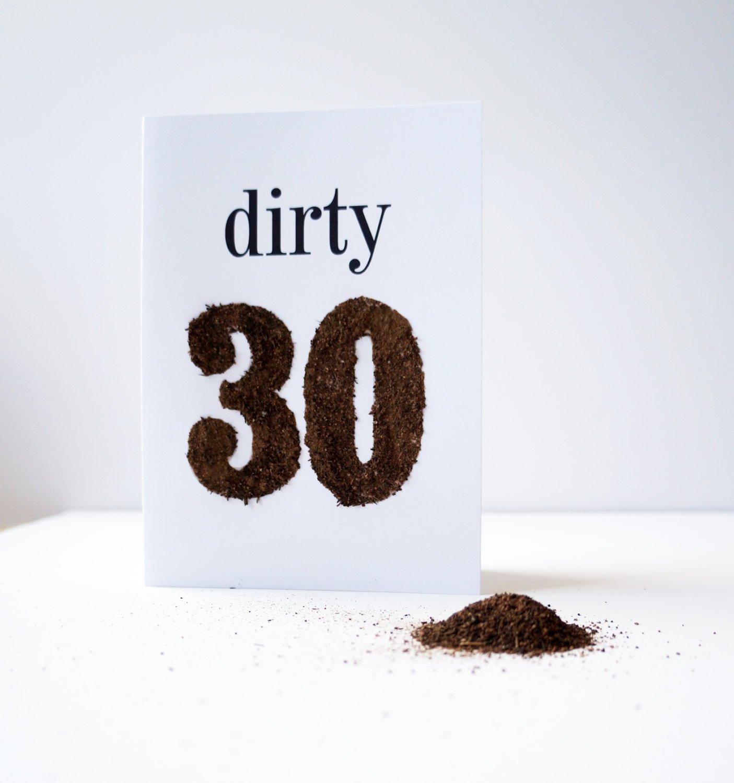 Amazon Dirty 30 Birthday Card Made with Real Dirt Handmade