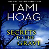 Secrets to the Grave   Tami Hoag