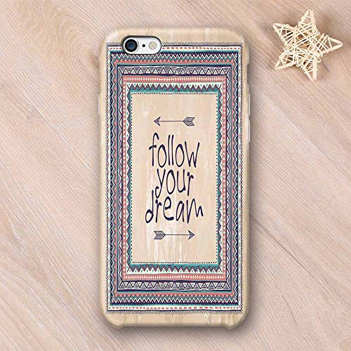 Tribal Decor Elegant Compatible with iPhone Case,Inspirational Quote Follow Your Dream and Arrows Aztec Framed Graphic Art Compatible with iPhone 6/6s,iPhone 6/6s