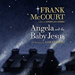 Angela and the Baby Jesus  | Frank McCourt