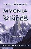 Mygnia - Die Stadt des Windes