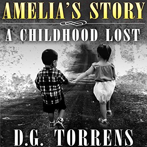 Amelia's Story: A Childhood Lost cover